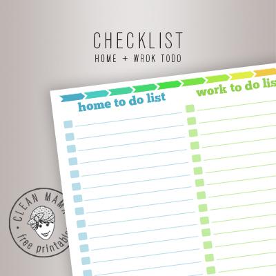 CHECKLIST. HOME + WORK todo