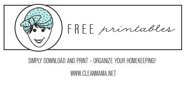 FREE PRINTABLES - CLEAN MAMA