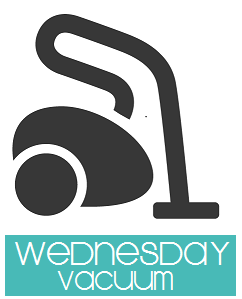 Daily Cleaning Tasks - Wednesday is Vacuum Day - Clean Mama