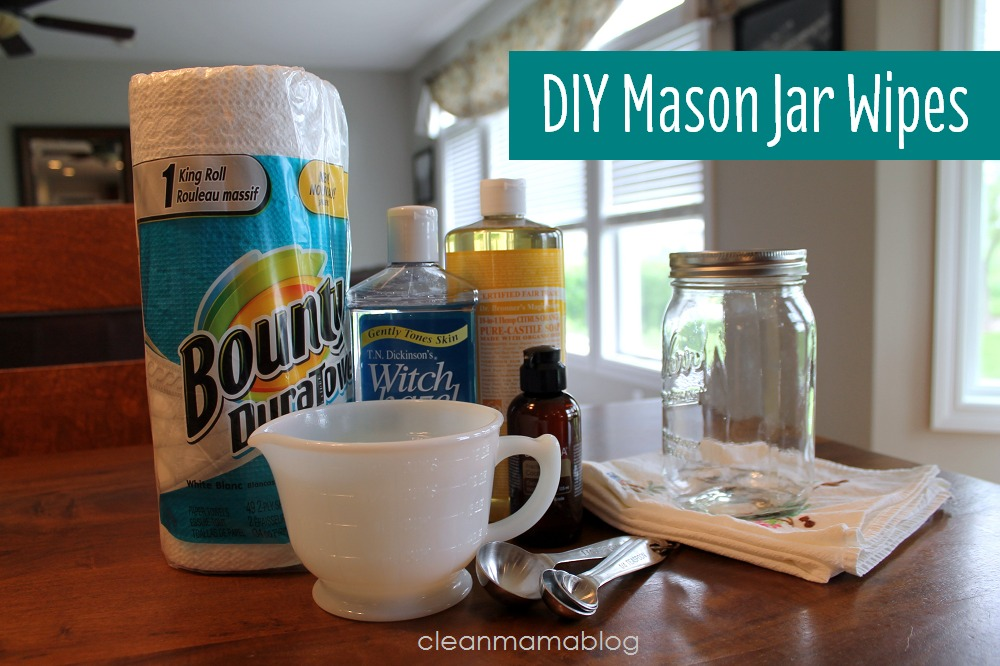 DIY Mason Jar Wipes - Clean Mama