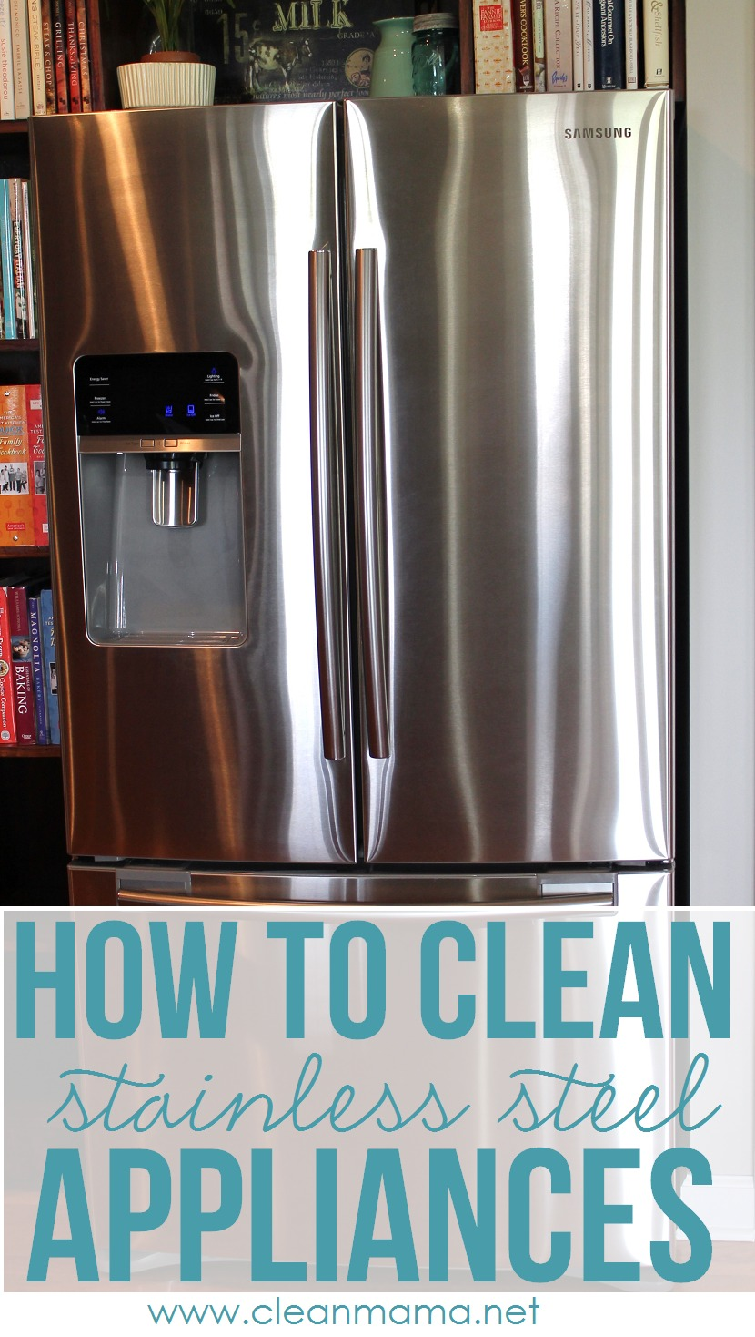 awesome Best Stainless Steel Cleaner For Kitchen Appliances #1: how to clean stainless steel appliances - clean mama