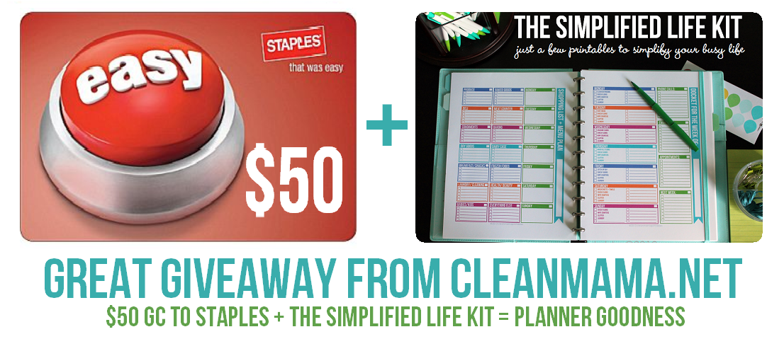 Great Giveaway From Clean Mama - $50 GC to Staples + Simplified Life Kit