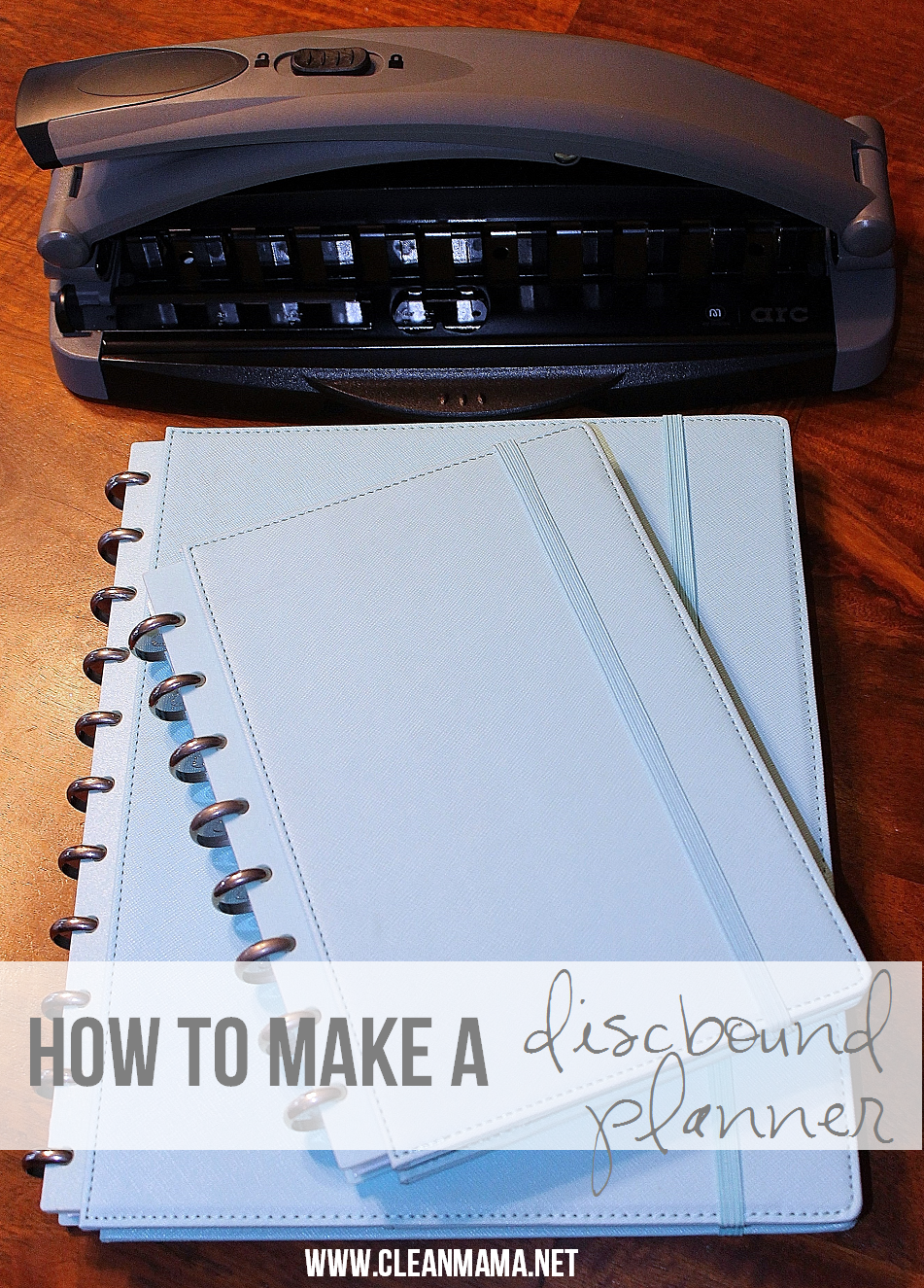 How to make a discbound planner via Clean Mama