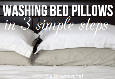 Good Washing Bed Pillows In 3 Simple Steps Via Clean Mama On ABFOL