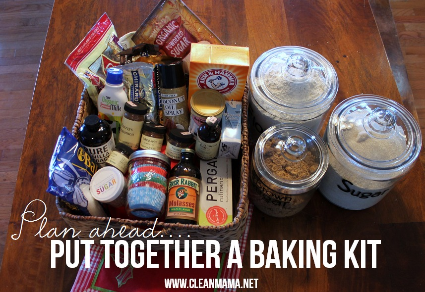 Plan Ahead....Put Together a Baking Kit via Clean Mama