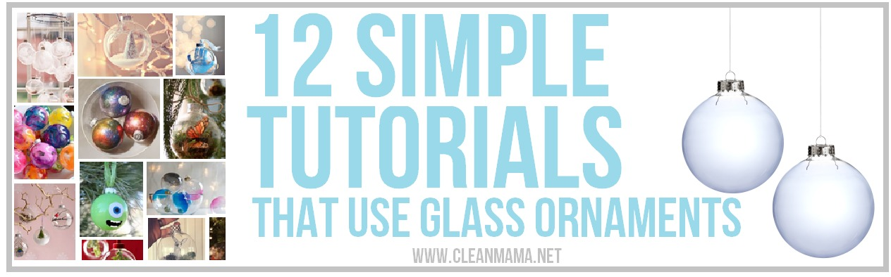 12 Simple Tutorials that Use Glass Ornaments via Clean Mama