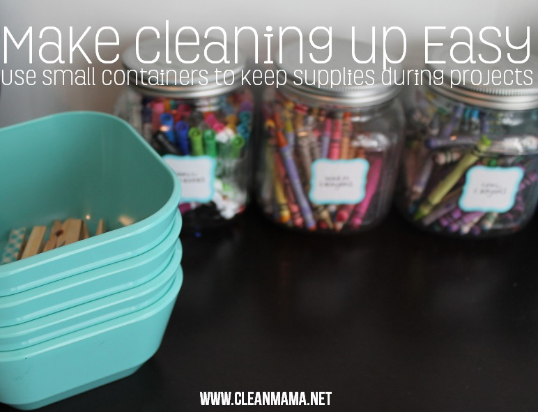 Make Cleaning Up Easy - Use Small Containers to Keep Supplies During Projects via Clean Mama