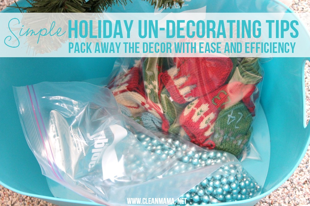 Simple Holiday Un-decorating Tips via Clean Mama