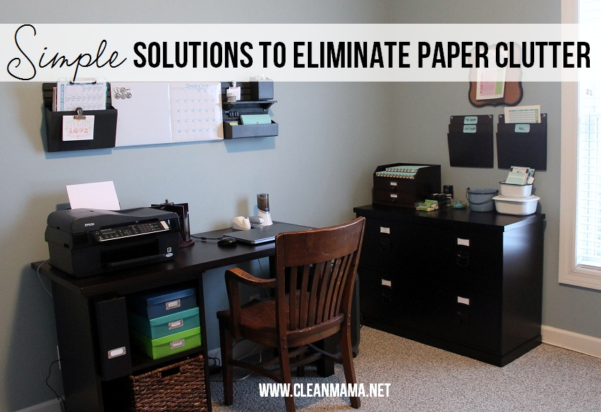 Simple Solutions to Eliminate Paper Clutter via Clean Mama