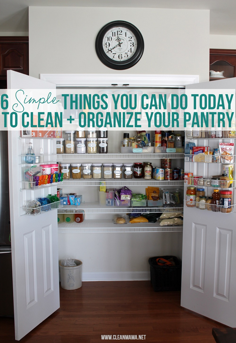 6 Simple Things You Can Do Today To Clean Organize Your Pantry Via Mama