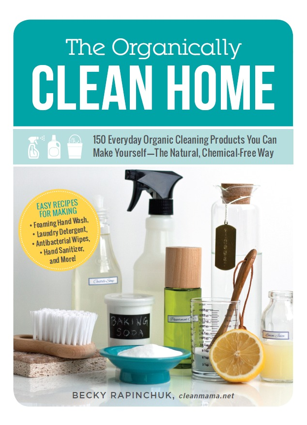 The Organically Clean Home - Clean Mama