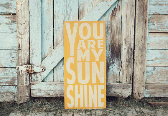 You Are My Sunshine - Barn Owl Primitives