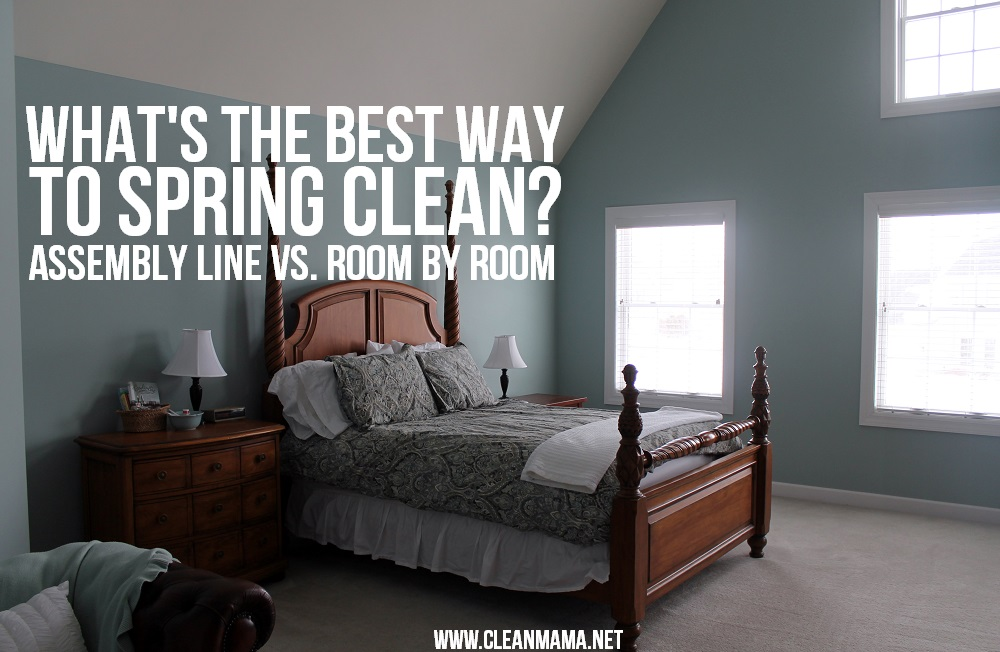 What's the Best Way to Spring Clean?  Assembly Line vs. Room by Room via Clean Mama