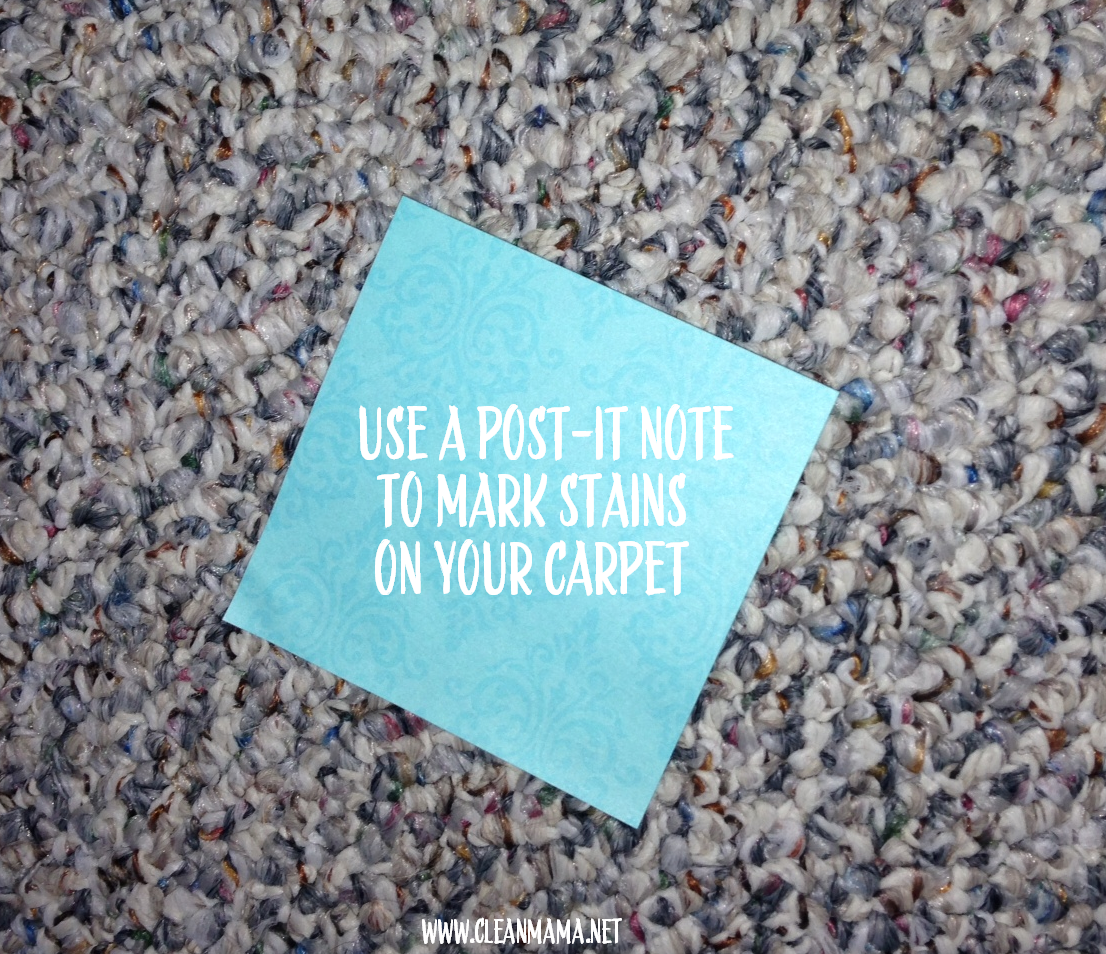 Use a Post-It Note to Mark Stains On Your Carpet via Clean Mama