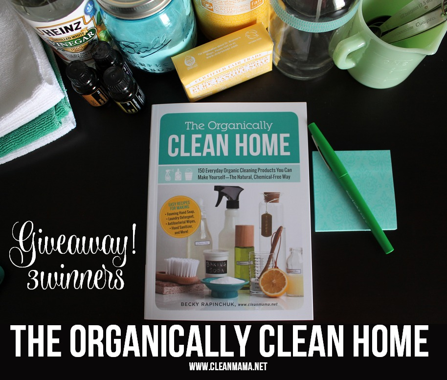 Giveaway!  The Organically Clean Home via Clean Mama