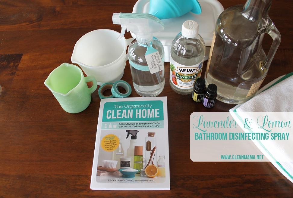 Lavender & Lemon Bathroom Disinfecting Spray via Clean Mama