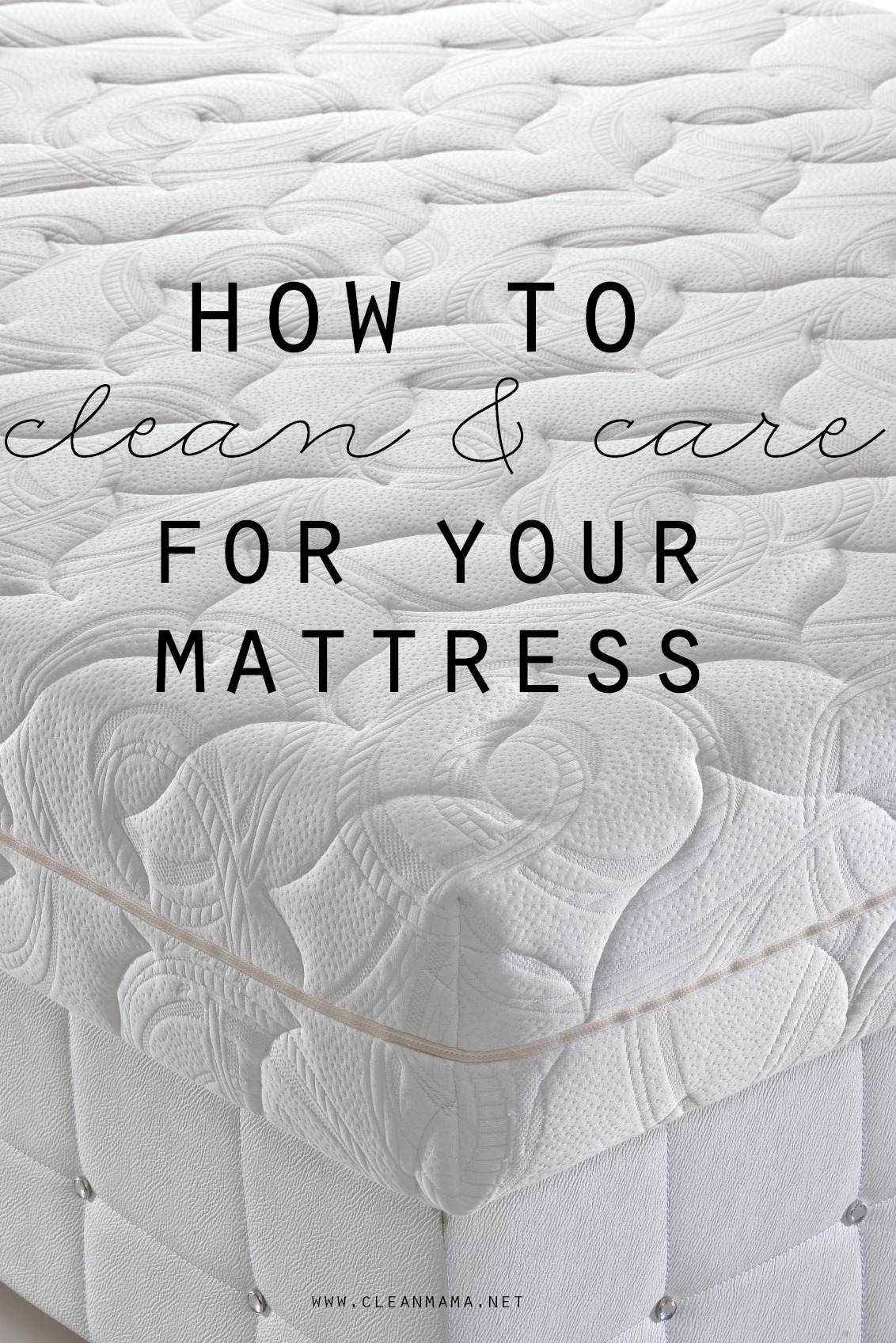 How to Clean & Care For Your Mattress via Clean Mama