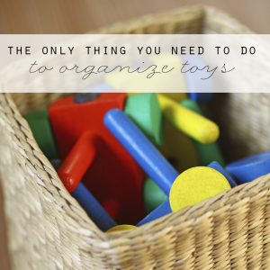 The Only Thing You Need to Do to Organize Toys via Clean Mama