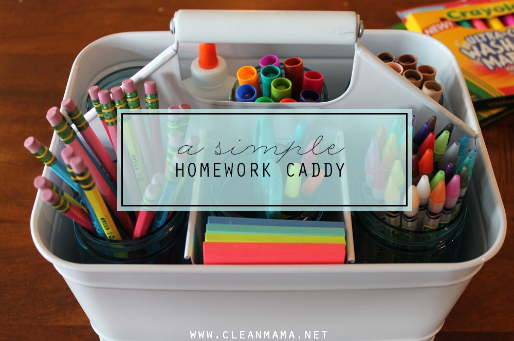 A Simple Homework Caddy via Clean Mama