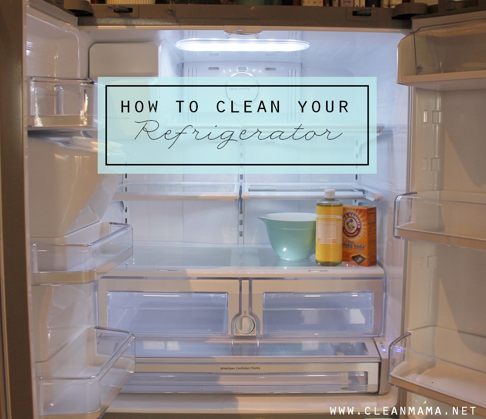 how to clean your refrigerator clean mama. Black Bedroom Furniture Sets. Home Design Ideas