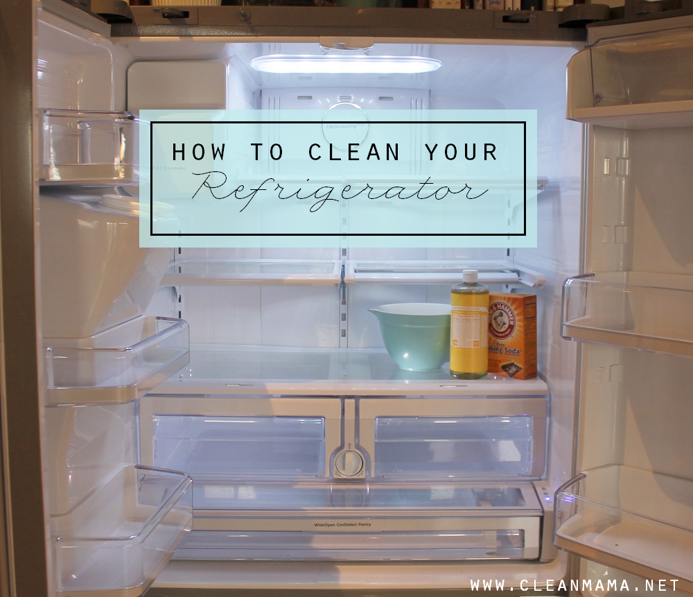 How to Clean Your Refrigerator via Clean Mama