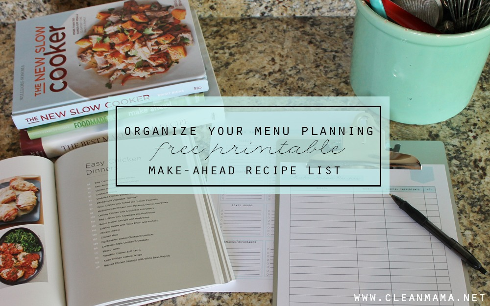 Organize Your Menu Planning with this FREE Printable Make-Ahead Recipe List via Clean Mama