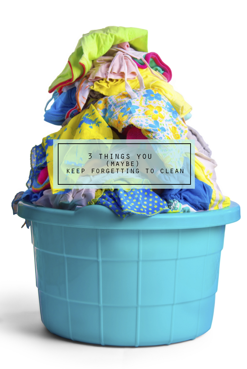 3 things you (maybe) keep forgetting to clean via BrightNest on Clean Mama