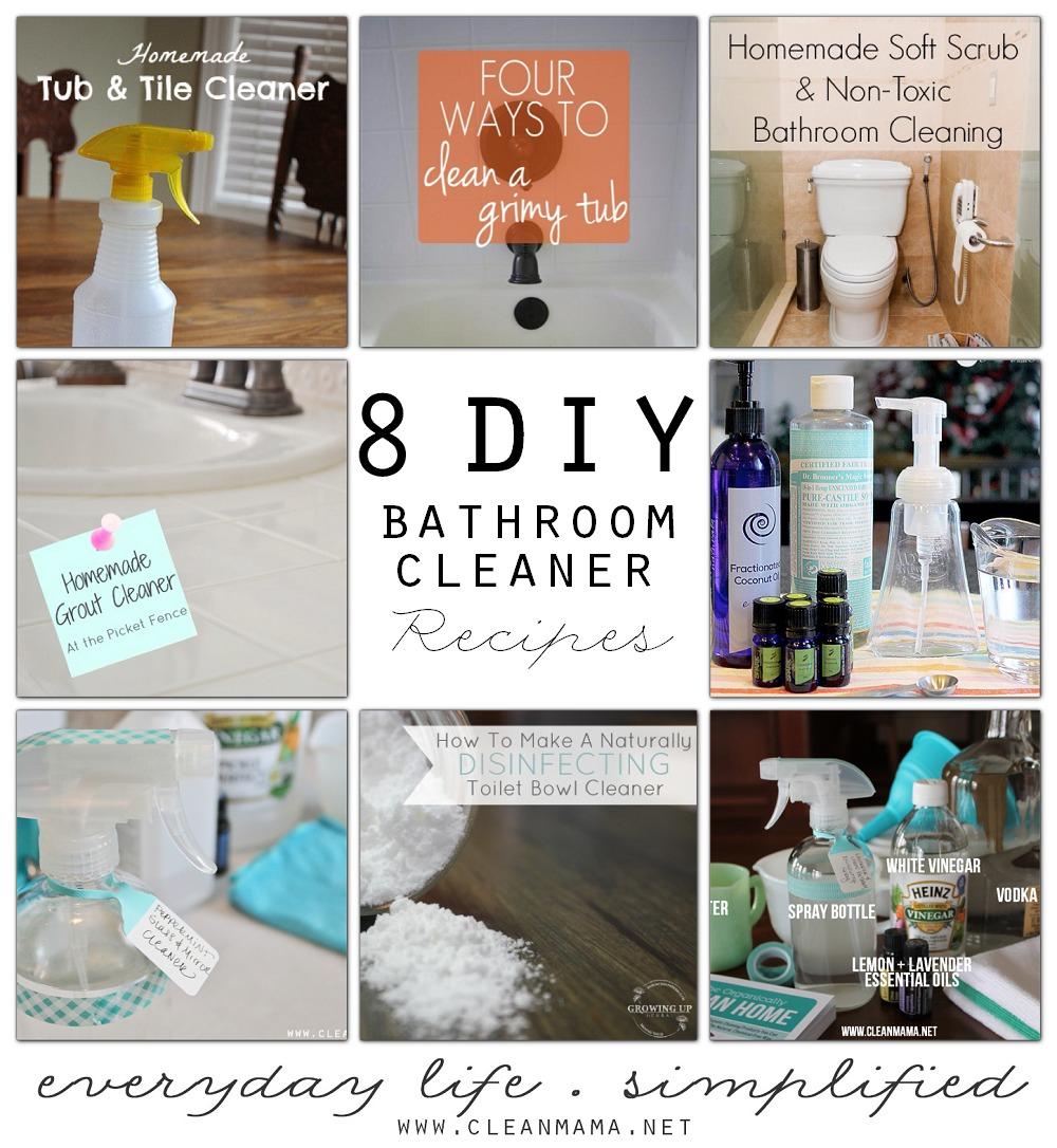8 DIY Bathroom Cleaner Recipes via Clean Mama