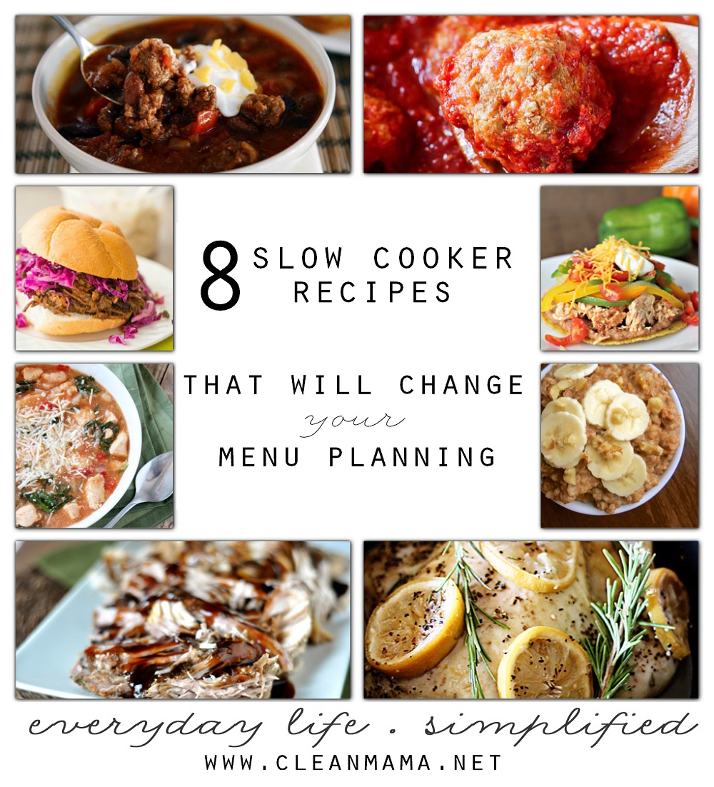 8 Slow Cooker Recipes that Will Change Your Menu Planning via Clean Mama
