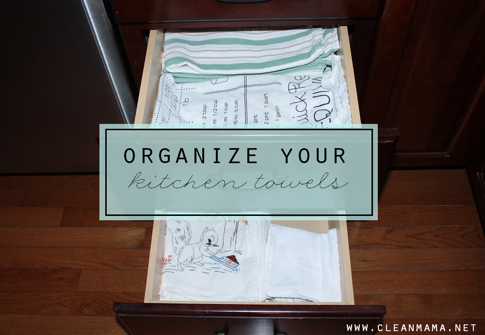 Organize Your Kitchen Towels via Clean Mama
