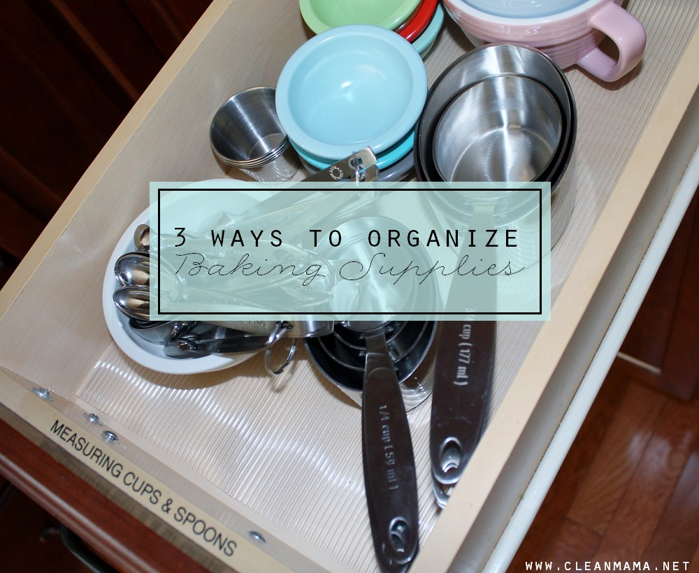 Three Ways to Organize Baking Supplies via Clean Mama
