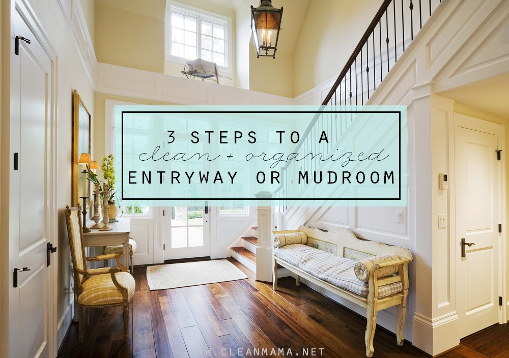 3 Steps to a Clean and Organized Entryway via Clean Mama