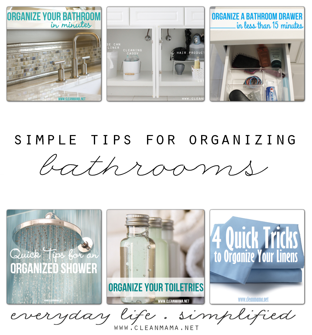 8 Simple Tips for Organizing Bathrooms via Clean Mama