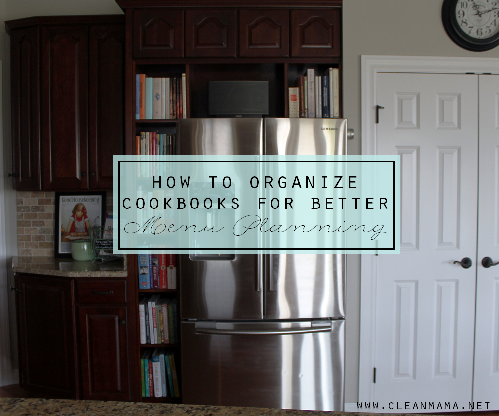 How to Organize Cookbooks for Better Menu Planning via Clean Mama