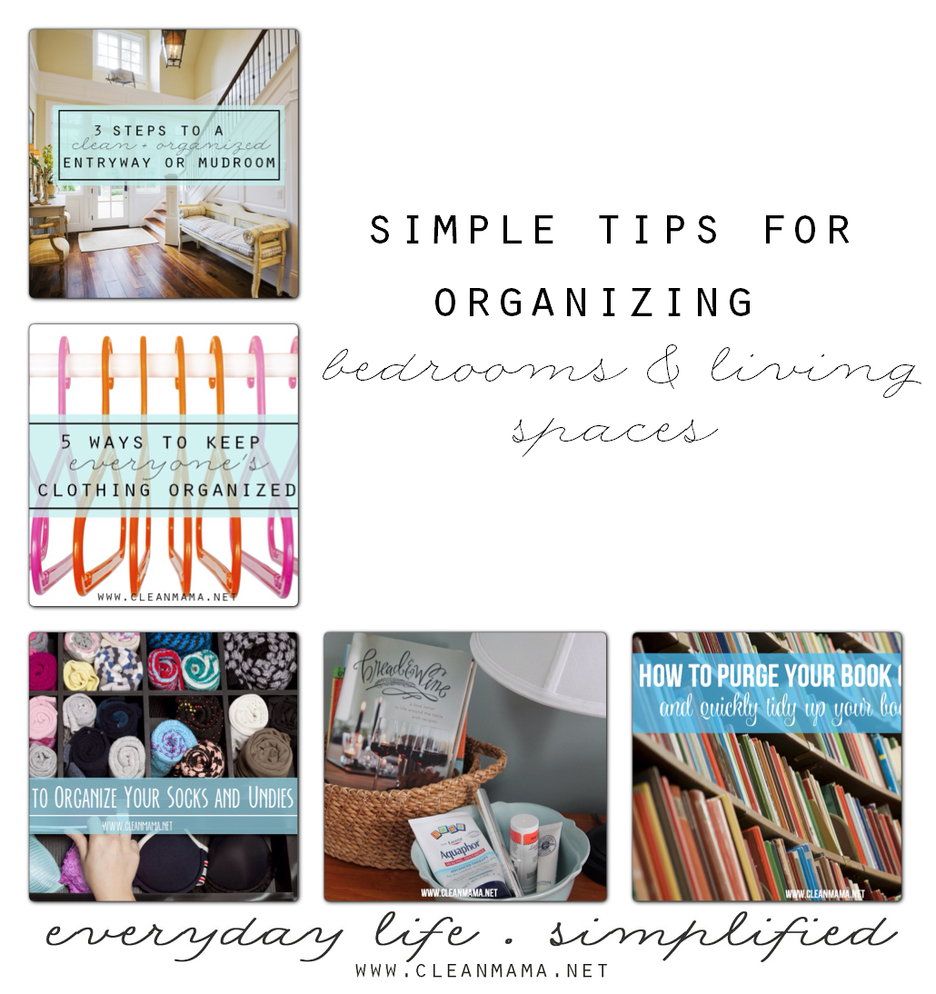 Simple Tips for Organized Bedrooms and Living Spaces via Clean Mama