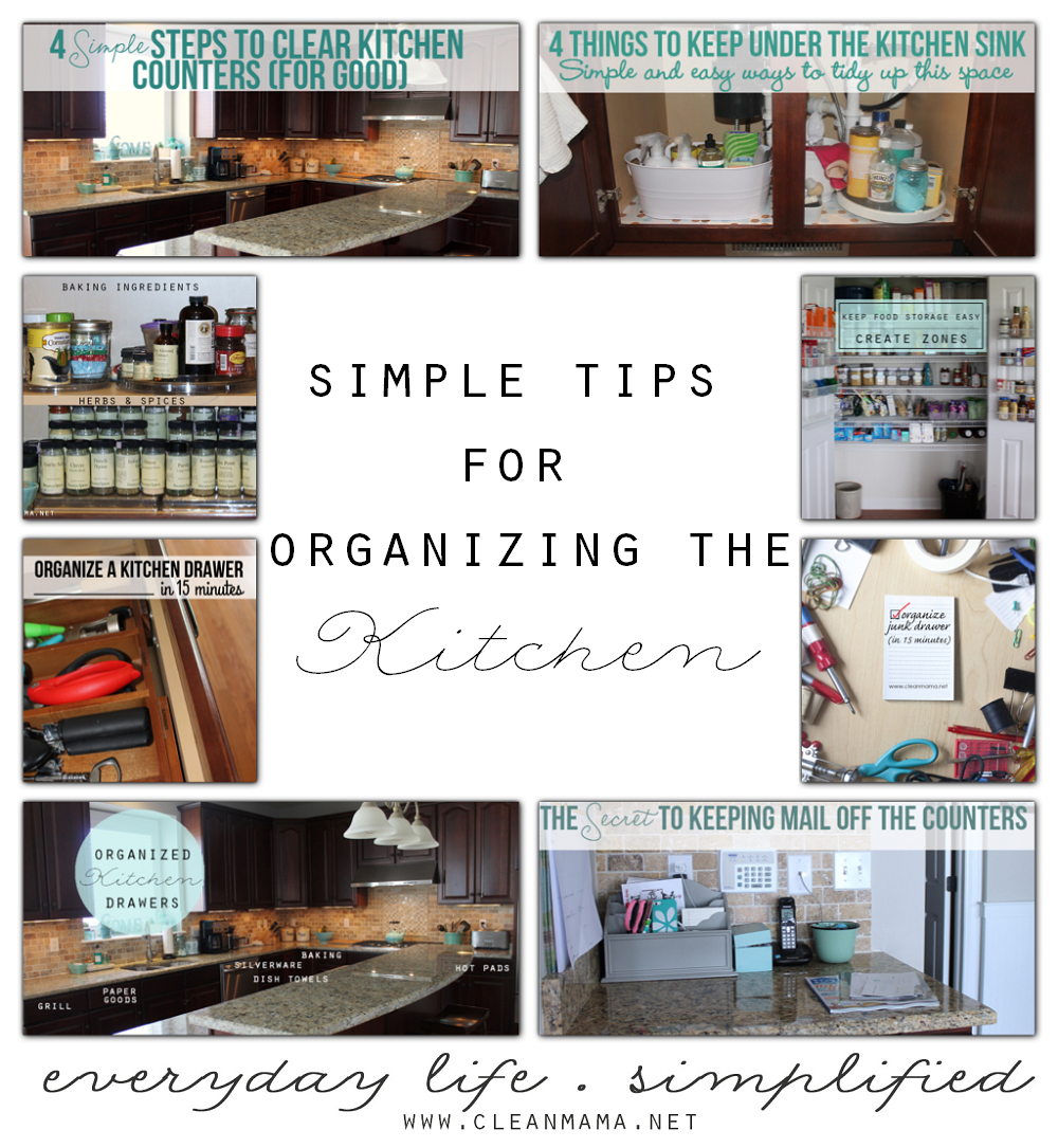 Simple Tips for Organizing the Kitchen via Clean Mama