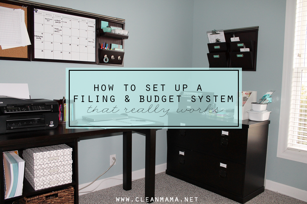 How to Set Up a Filing and Budget System that Really Works via Clean Mama