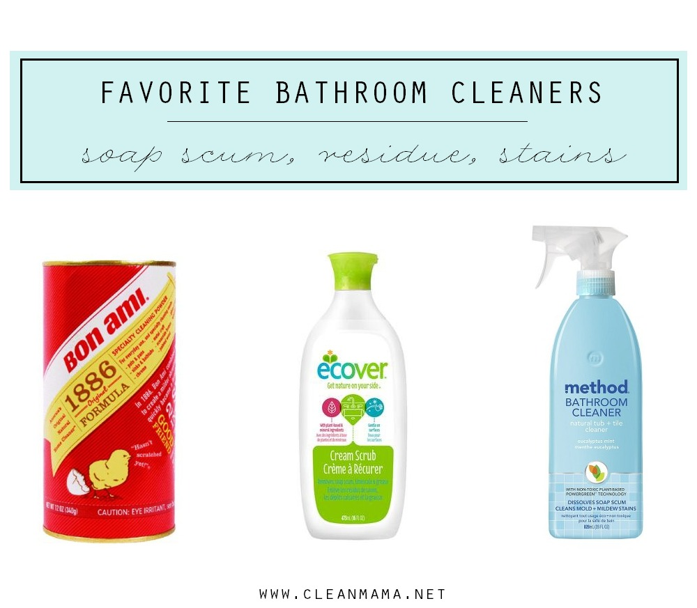 favorite bathroom cleaners for soap scum residue and stains via clean mama