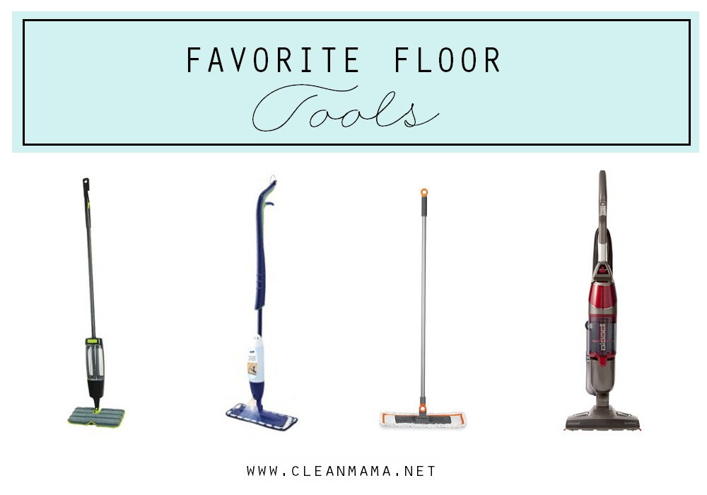 Favorite Floor Tools via Clean Mama