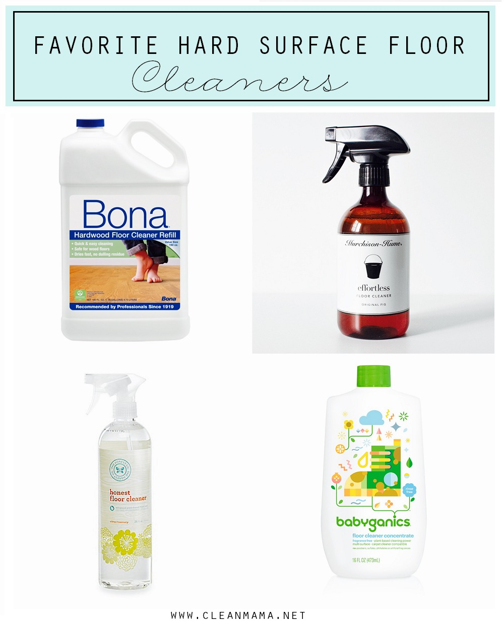 The best way to clean and care for hard surface floors clean mama favorite hard surface floor cleaners via clean mama dailygadgetfo Choice Image