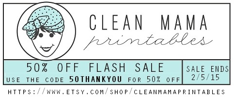 Flash Sale - Clean Mama Printables