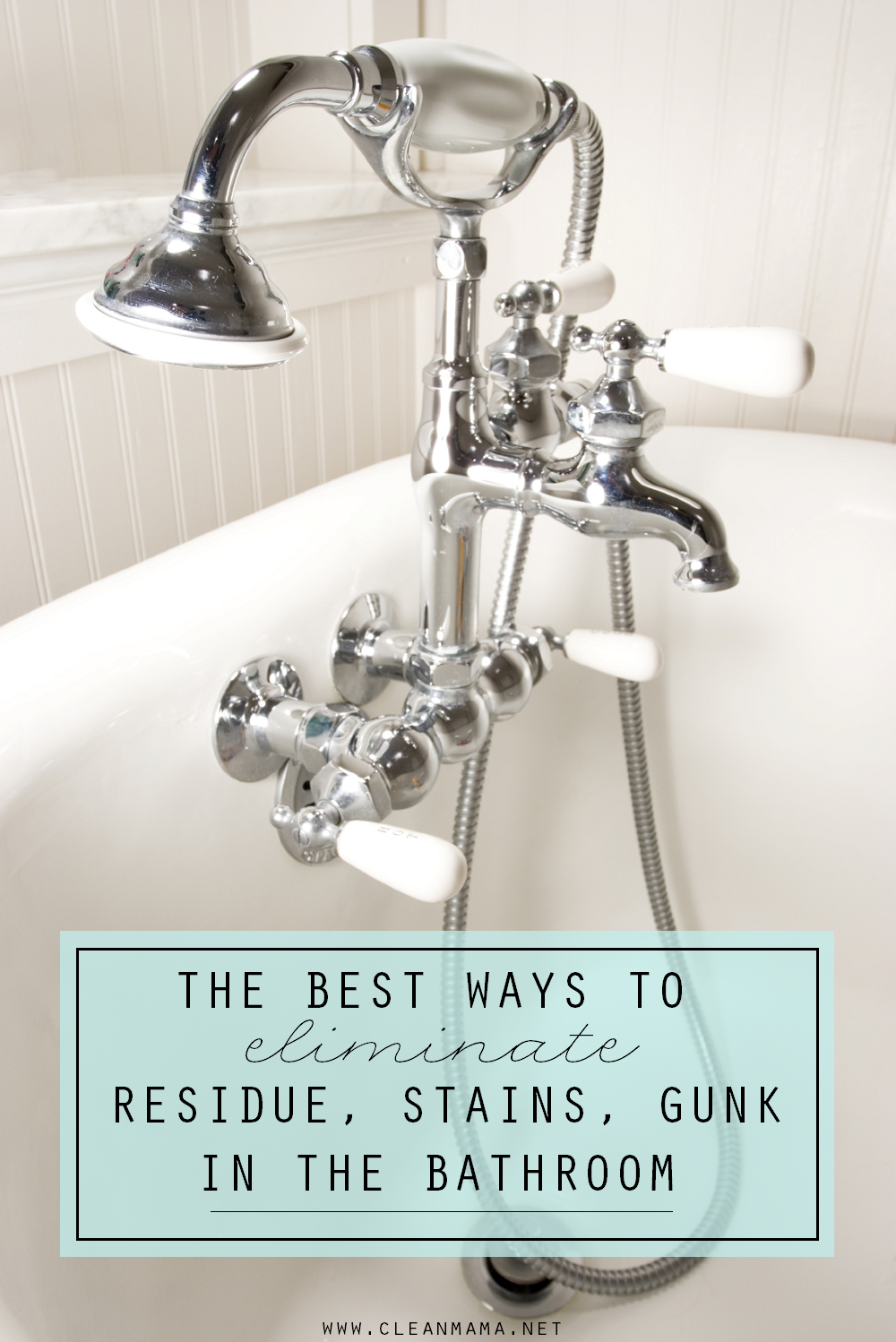 The best ways to eliminate residue stains and gunk in for Best way to clean bathroom