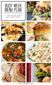 Busy Week Menu Plan - 7 Time Saving Meals for a Busy Week via Clean Mama