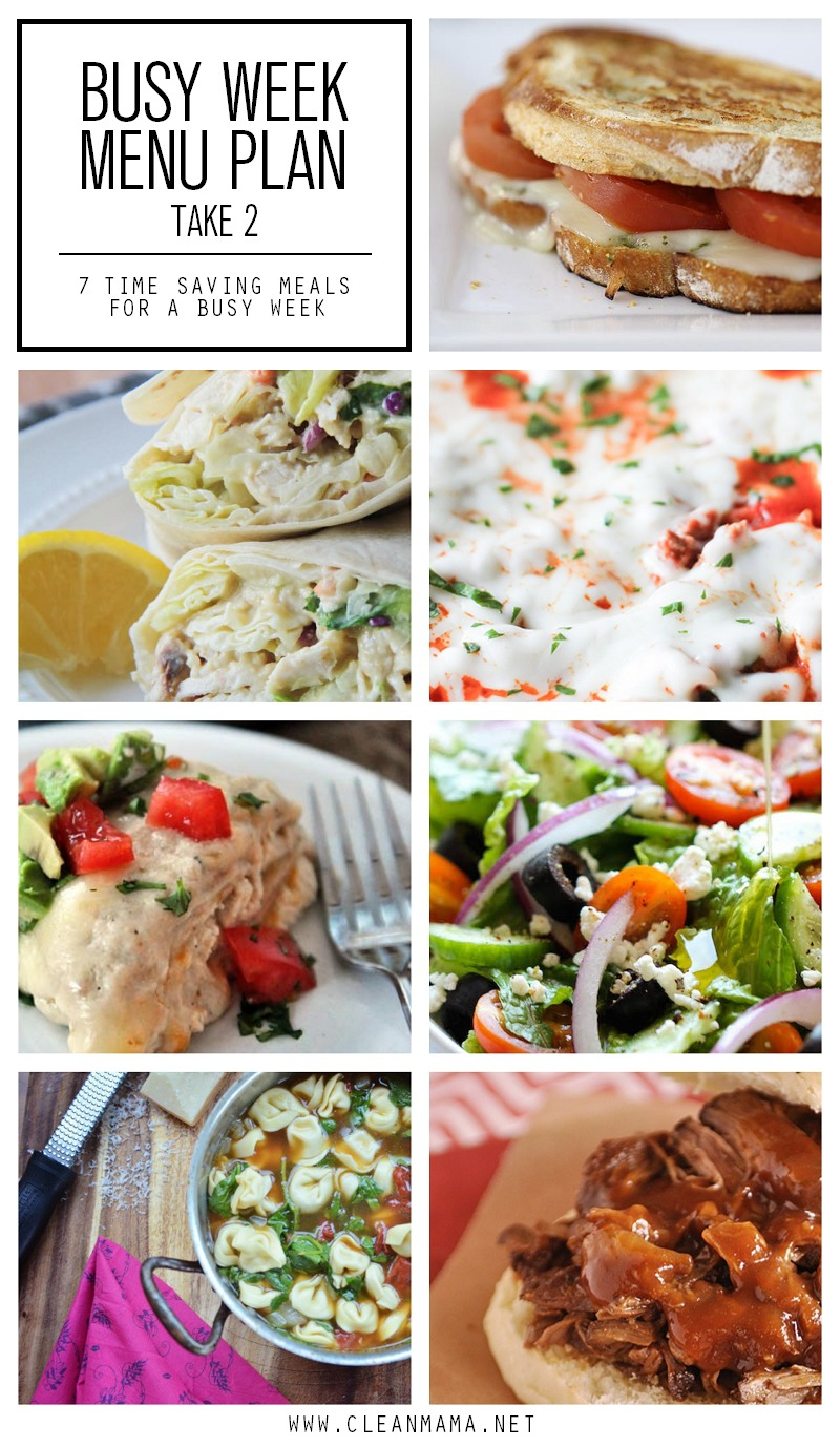 Busy Week Menu Plan - Take 2 - 7 Time Saving Recipes for a Busy Week via Clean Mama