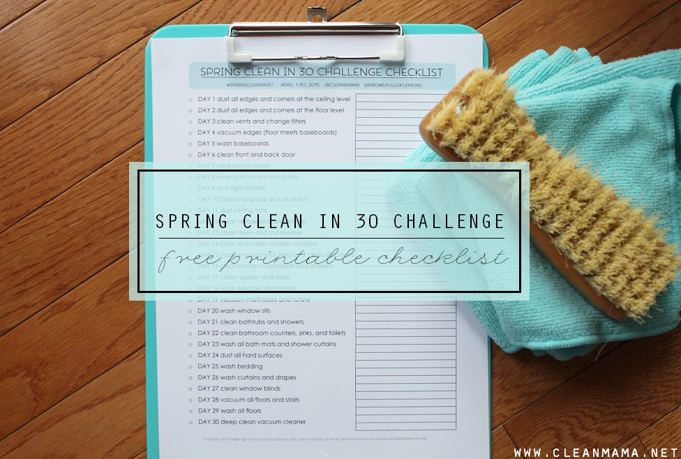 Spring Clean in 30 FREE Printable Checklist via Clean Mama