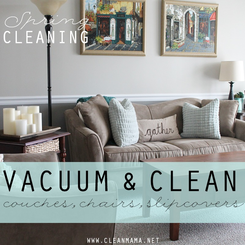 DAY 15 Vacuum and Clean Couches Chairs Slipcovers via Clean Mama