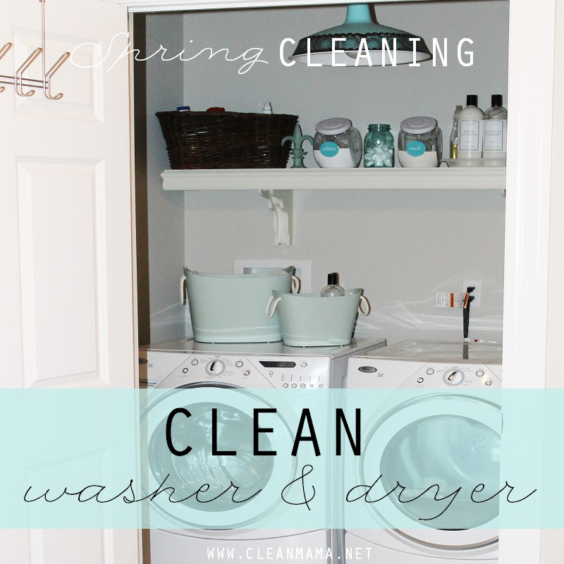 DAY 17 Clean Washer and Dryer via Clean Mama