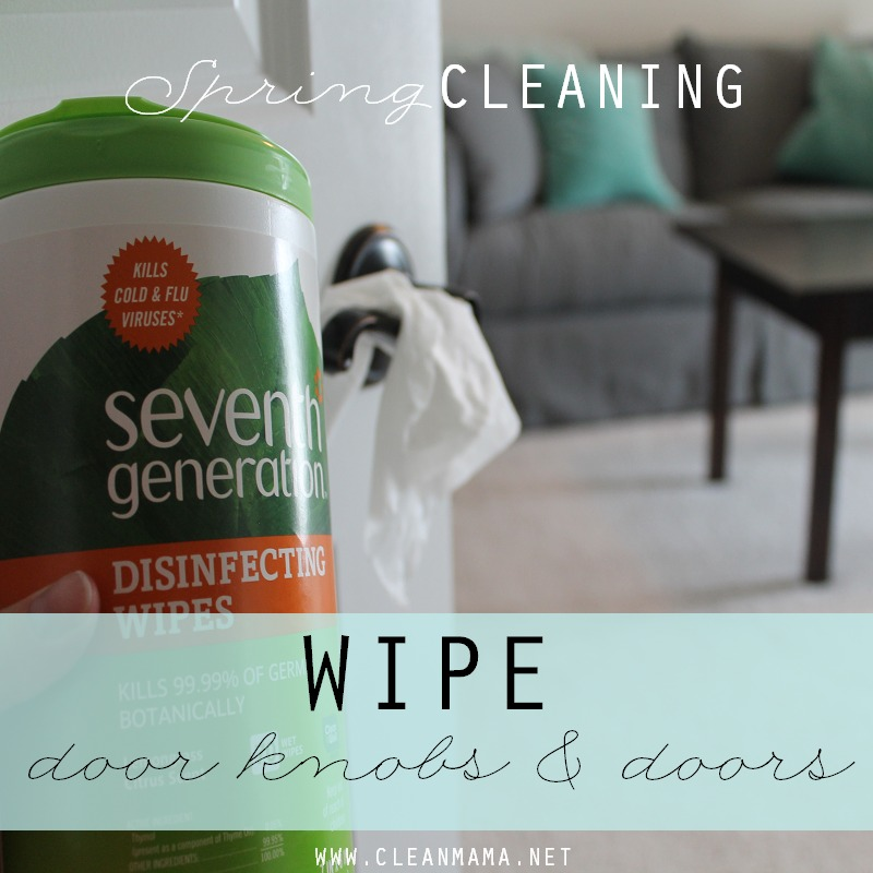 Day 8 Wipe Door Knobs and Doors via Clean Mama