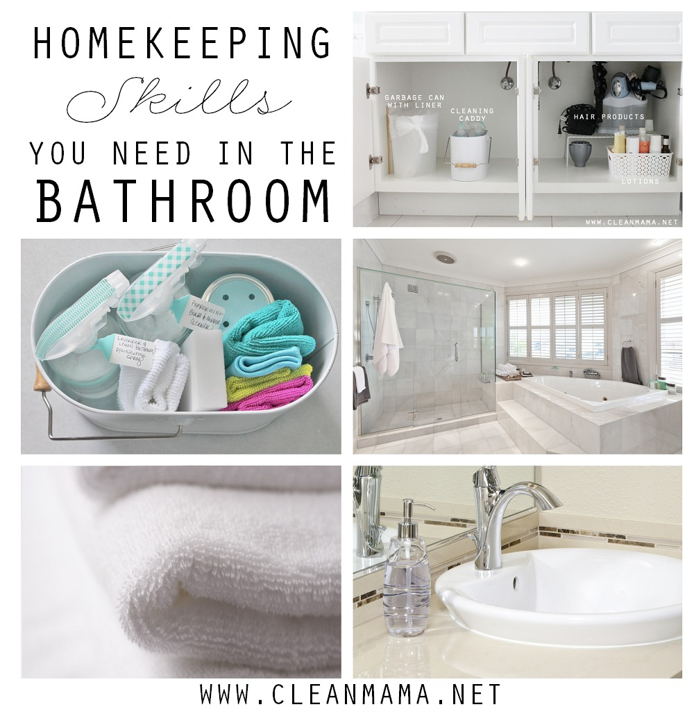 Homekeeping Skills You Need In the Bathroom via Clean Mama