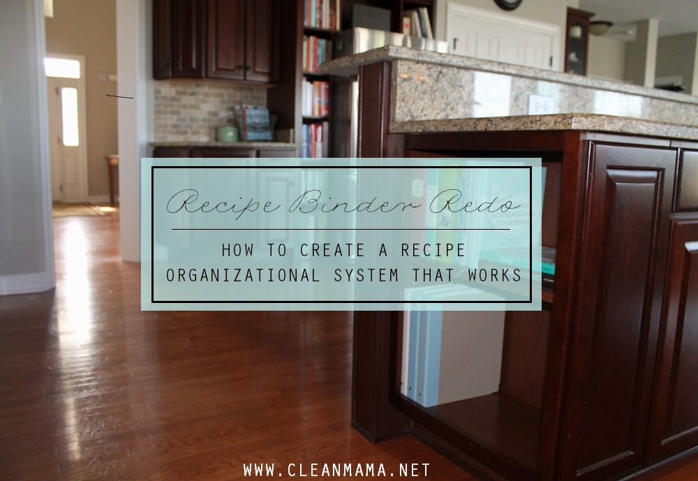 How to Create a Recipe Binder System that Works via Clean Mama